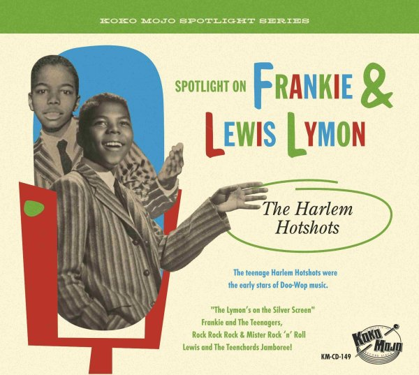Frankie And Lewis Lymon - The Harlem Hotshots - Spotlight On