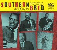 Southern Bred 17 Louisiana New Orleans R&B Rockers