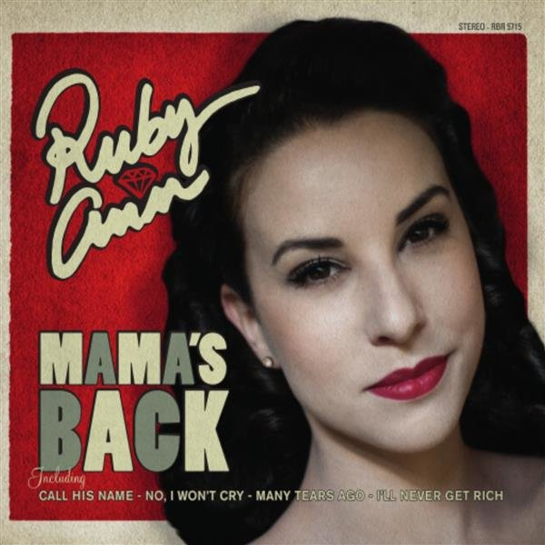 Ruby Ann - Mamas Back !