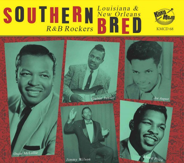 Southern Bred 18 Louisiana New Orleans R&B Rockers