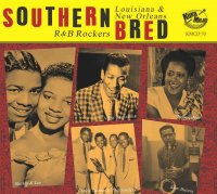 Southern Bred 20 Louisiana New Orleans R&B Rockers