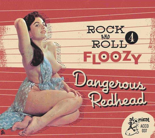 Rock 'n' Roll Floozy 4 – Dangerous Redhead