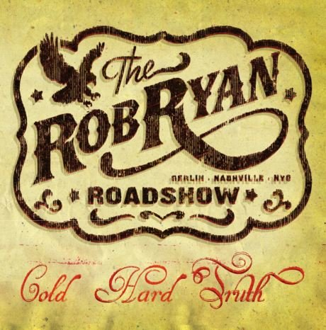 Rob Ryan Roadshow - Cold Hard Truths