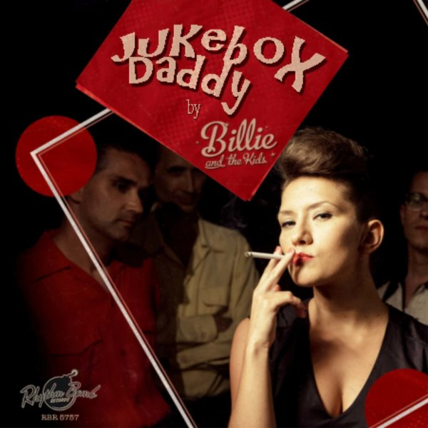 Billie & The Kids - Jukebox Daddy