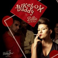 Billie and The Kids - Jukebox Daddy