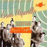 Gone Hepsville - Lotsa Rhythm