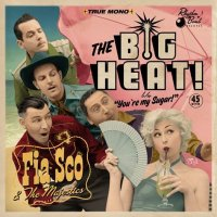 FiaSco & the Majestics - The Big Heat / Youre My...