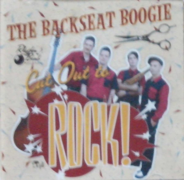The Backseat Boogie - Cut Out To Rock CD