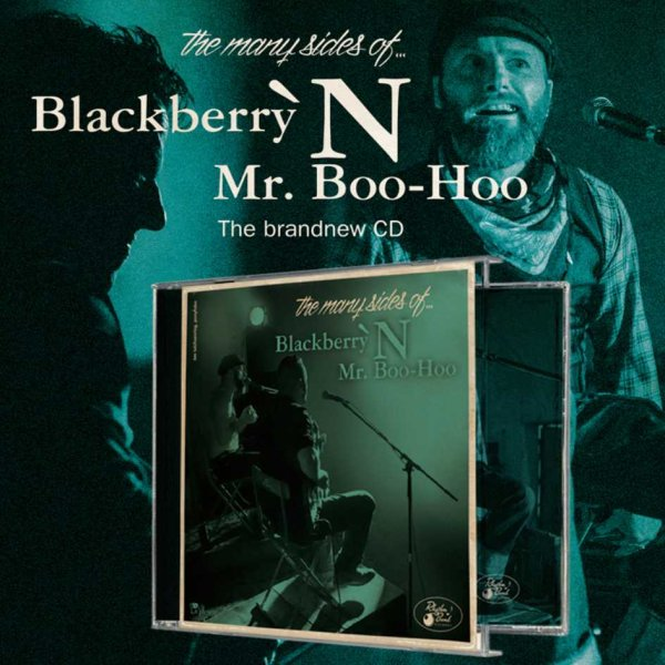 Blackberry 'N Mr. BooHoo - Many Sides Of