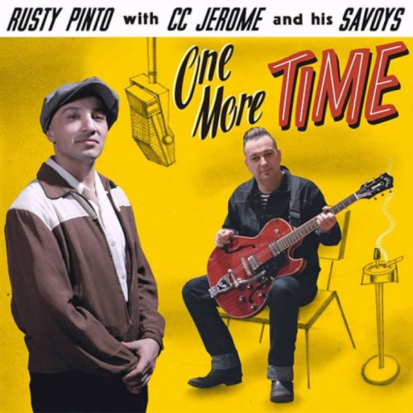 Rusty Pinto & CC Jerome One More Time 12inch LP LAST COPIES