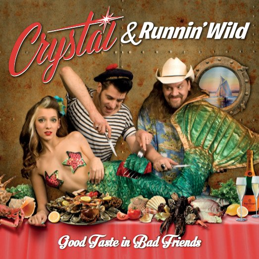 Crystal & Runnin Wild - Good Taste in Bad Friends LP  LAST COPIES