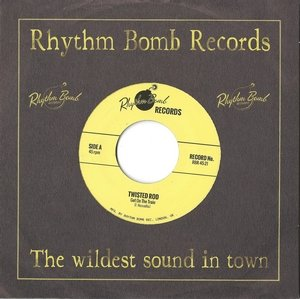 Twisted Rod - Get On The Train / Rattle Shakin Mama 7inch 45rpm
