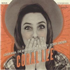 Coral Lee -Lover Man/The Weather Vane / Rodney / Bobby Brown 7inch 45rpm
