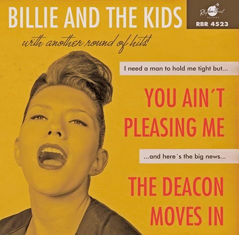 Billie and the Kids - You Aint Pleasing Me / The Deacon Moves In (feat. Cherry Casino) 7inch