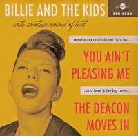 Billie and the Kids - You Aint Pleasing Me / The Deacon...