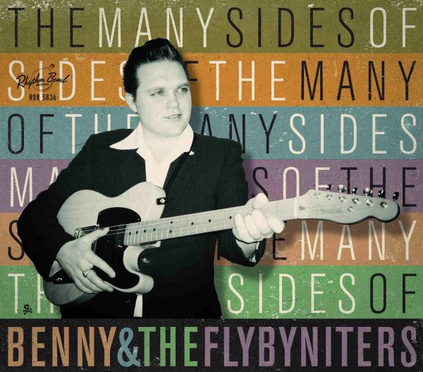 Benny and The FlyByNiters - The Many Sides Of deluxe pac