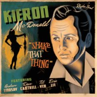 Kieron McDonald - Shake That Thing 12inch vinyl LIMITED