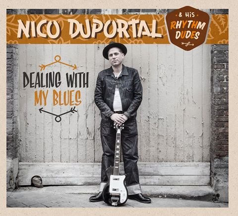 Nico Duportal and his Rhythm Dudes - Dealing With My Blues 12inch LP