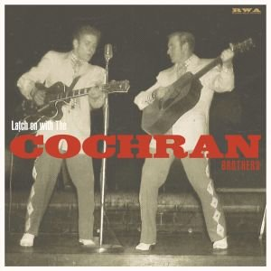The Cochran Brothers- Latch On 10inch vinyl DELETED