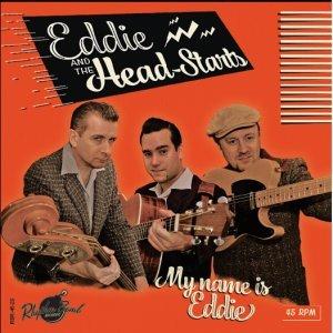Eddie and the Head-Starts - My name is Eddie 7inch / 45rpm