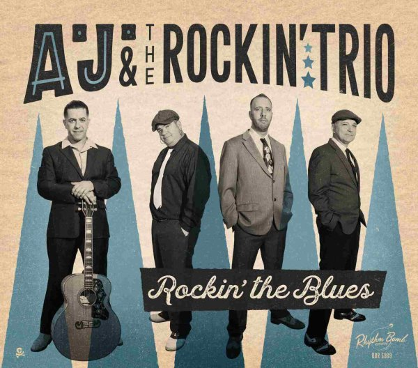 A.J. and the Rockin Trio - Rockin The Blues  CD