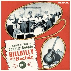 VA - Hillbilly Goes Electric Vol. 1 10inch vinyl LIMITED